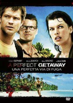 A PERFECT GETAWAY - UNA PERFETTA VIA DI FUGA (Film)