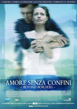 AMORE SENZA CONFINI - BEYOND BORDERS (Film)