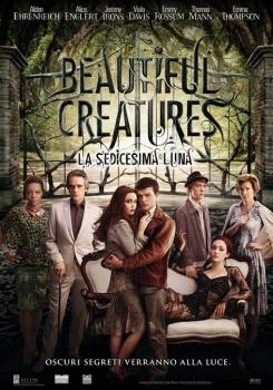 BEAUTIFUL CREATURES - LA SEDICESIMA LUNA (Film)