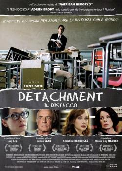 DETACHMENT - IL DISTACCO (Film)