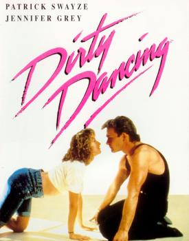 DIRTY DANCING - BALLI PROIBITI (Film)