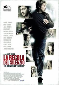 THE COMPANY YOU KEEP - LA REGOLA DEL SILENZIO (Film)